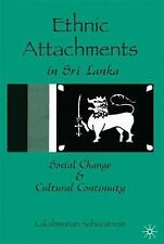 Ethnic Attachments in Sri Lanka: Social Change and Cultural Continuity, , Sabara