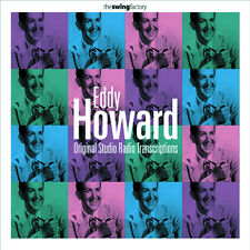 Eddy Howard - Original Studio Radio Transcriptions (CD 2001) FREE! UK 24-HRPOST!