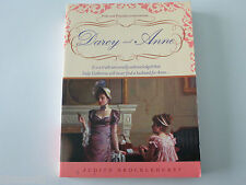 JUDITH BROCKLEHURST - DARCY & ANNE - PRIDE & PREJUDICE SEQUEL - LIKE NEW