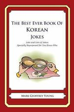 The Best Ever Book of Korean Jokes : Lots and Lots of Jokes Specially...