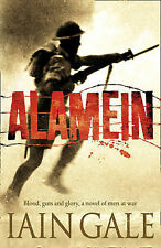 Alamein: The turning point of World War Two, Iain Gale