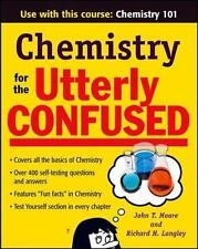 Chemistry for the Utterly Confused by Richard Langley and John T. Moore...