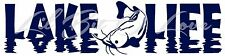 Lake Life Vinyl Decal with Catfish in the Center Sticker Fishing Fisherman
