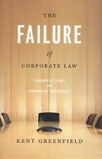 The Failure of Corporate Law: Fundamental Flaws and Progressive Possibilities b