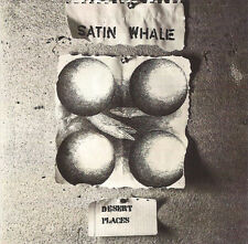 "Satin Whale:  ""Desert Places""  (CD Reissue)"