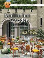 Merry Muffin Mystery: Muffin but Murder 2 by Victoria Hamilton (2016, MP3 CD,...