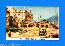 CENTENARIO UNITA D'ITALIA - Figurina-Sticker n. 306 - ASSEDIO DI GAETA -Rec