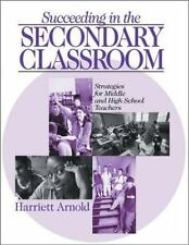 Succeeding in the Secondary Classroom: Strategies for Middle and High -ExLibrary