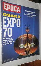 EPOCA 29 marzo 1970 Expo Osaka 70 Brandt Romolo Valli Kawabata Shimbun Tarazuka