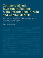 A Commercial and Investment Banking and the International Credit and Capital...