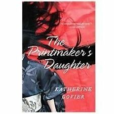 The Printmaker's Daughter by Katherine Govier (2011, Paperback)