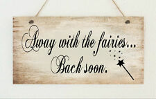 "Beautiful Hand Made Plaque ""Away with the Fairies"" Fairy Gift Sign Present"