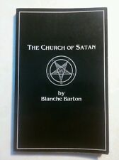 The Church of Satan: A History of the World's Most Notorious Religion, Blanche B