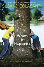 When It Happens by Susane Colasanti (2006, Paperback, Used)
