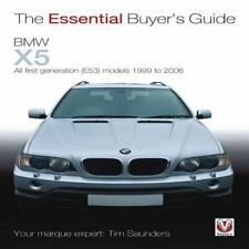 BMW X5: The Essential Buyer's Guide: All first generation (E53) models 1999 to 2