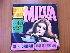 7'' promo rivista BELLA - MILVA Se ritornerai / Come ci vedono gli altri 1967