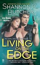 Living on the Edge by Shannon K. Butcher (2011, Paperback)