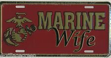 MARINE WIFE LICENSE PLATE Embossed Aluminum NEW Armed Forces Car Tag USMC USA