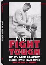 How to Fight Tough by Jack Dempsey (2002, Paperback)