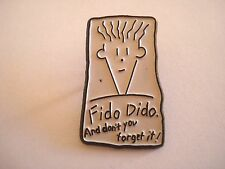 PINS VINTAGE FIDO DIDO AND DON'T YOU FORGET IT ! wxc 32