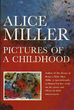 Pictures of Childhood by Alice Miller (Paperback, 1995)