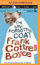 The Unforgotten Coat by Frank Cottrell Boyce (2015, MP3 CD, Unabridged)