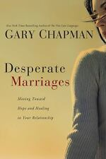 Desperate Marriages Hope and Healing by Dr Gary Chapman paperback FREE SHIPPING