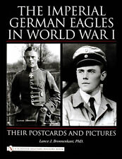 Book - The Imperial German Eagles in World War I: Their Postcards and Pictures