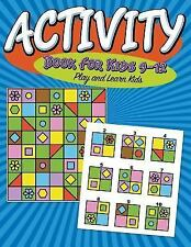 Activity Book for Kids 9-12 : Super Fun Edition by Speedy Publishing LLC...