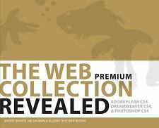 The WEB Collection Revealed Premium Edition, Softcover: Adobe Dreamweaver CS4, A