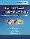 Herb, Nutrient, and Drug Interactions: Clinical Implications and Therapeutic St