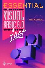 Essential Ser.: Essential Visual Basic 6.0 Fast by John Cowell (2001, Paperback)