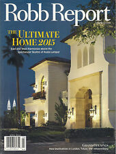 NEW! ROBB REPORT April 2015 HOME +Free PORSCHE MANIA Collector COLLECTION GUIDE