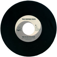 "THE PEPPER POTS  ""YOU'VE GOT THE FUTURE""   CLUB / NORTHERN SOUL    LISTEN!"