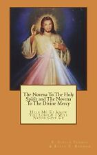 The Novena to the Holy Spirit and the Novena to the Divine Mercy : Help Me to...