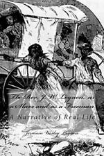 The Rev. J. W. Loguen, As a Slave and As a Freeman : A Narrative of Real Life...