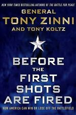Before the First Shots Are Fired: How America Can Win Or Lose Off The Battlefiel