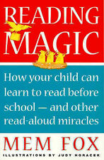 Reading Magic: How Your Child Can Learn to Read before School - Mem Fox pb 2001
