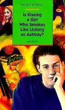 Is Kissing a Girl Who Smokes Like Licking an Ashtray (Aerial Fiction)