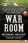 War Room LP: The Legacy of Bill Belichick and the Art of Building the Perfect Te