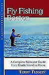 Fly Fishing Boston: A Complete Saltwater Guide from Rhode Island to Maine (Back