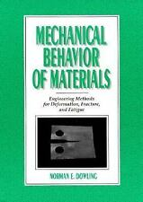 Mechanical Behavior of Materials: Engineering Methods for Deformation, Fracture,
