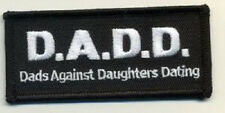 LOT OF 2 - D.A.D.D. DADS AGAINST DAUGHTERS DATING EMBROIDERED BIKER PATCH