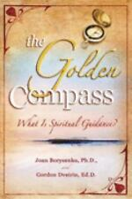 Your Soul's Compass : What Is Spiritual Guidance? by Joan Z. Borysenko (2008,...