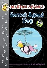 Martha Speaks: Secret Agent Dog Chapter Book)