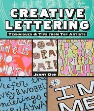 Creative Lettering: Techniques & Tips from Top Artists by Doh, Jenny