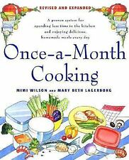 Once-a-Month Cooking : A Proven System for Spending Less Time in the Kitchen...