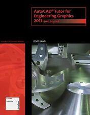 AutoCAD Tutor for Engineering Graphics: 2013 and Beyond (with CAD Connect Web Si