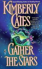 Gather the Stars by Cates, Kimberly