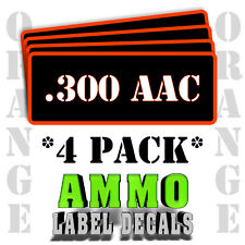 """.300 AAC Ammo Label Decals for Ammunition Case 3"""" x 1"""" Can stickers 4 PACK -OR"""